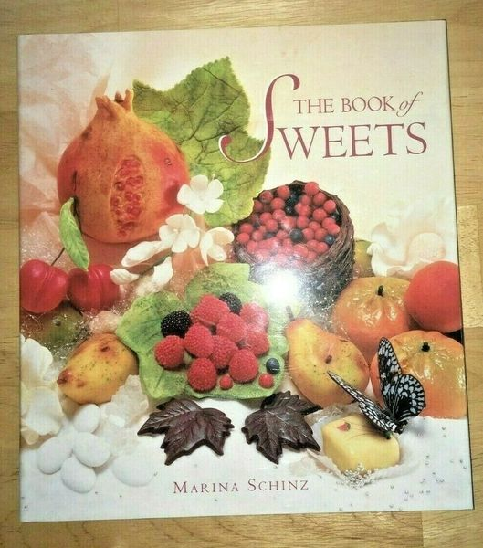 The Book of Sweets by Marina Schinz, Hard Cover, Retail condition